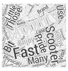 Fast Mobility Scooters Word Cloud Concept vector