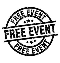 free event round grunge black stamp vector image