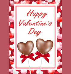 happy valentine day with heart chocolate vector image