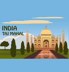 Mausoleum of taj mahal in agra india historical vector