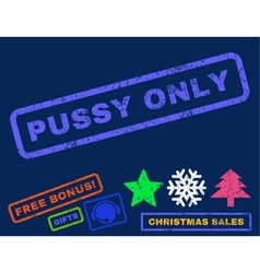 Pussy Only Rubber Stamp vector