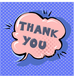 Thank you cute retro cartoon comic style speech vector