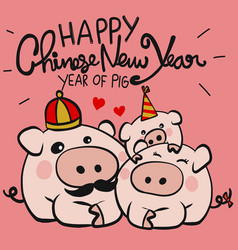 happy chinese new year year of pig family cartoon vector image