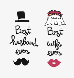 best husband and wife ever word lettering i vector image