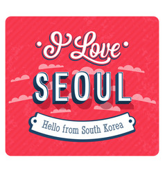 vintage greeting card from seoul vector image vector image