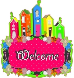 welcome sign design vector image vector image