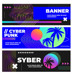 cyberpunk banners palm leaves and sunset vector image