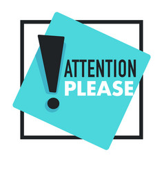 attention please with exclamation point promo vector image
