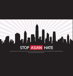 Stop asian hate banner against racism support vector