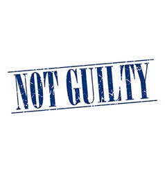 Not guilty blue grunge vintage stamp isolated on vector