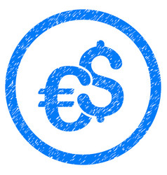 Euro and dollar currency rounded icon rubber stamp vector