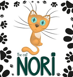 Funny cartoon cat Nori vector image