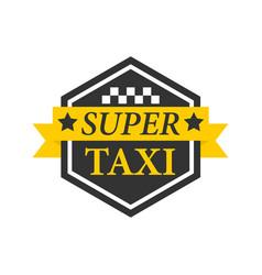 super taxi emblem label in hexagon black frame vector image