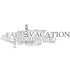 Agro tourism a week at the farm text word cloud vector