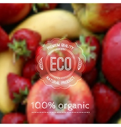 blurred background with fruits and eco label vector image