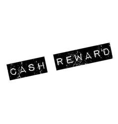cash reward rubber stamp vector image