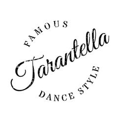 Famous dance style Tarantella stamp vector