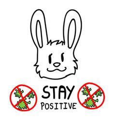Stay positive corona virus covid 19 infographic vector
