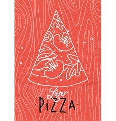 Poster love pizza slice coral vector image vector image