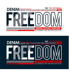 Freedom typography design t-shirt vector