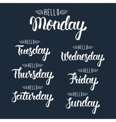 Hello monday Handwritten days of the week vector