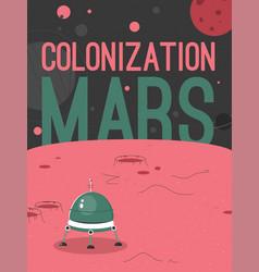Poster mars colonization concept vector