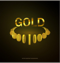 Gold coins on dark background with text vector
