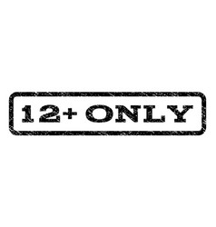 12 plus only watermark stamp vector image