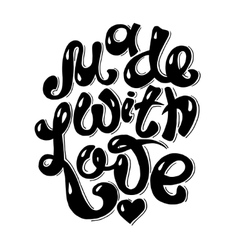 black and white Made With Love hand lettering vector image