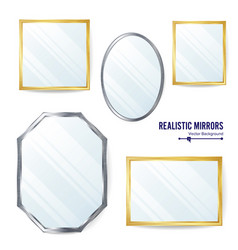 realistic mirrors set different mirror vector image vector image