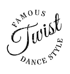Famous dance style Twist stamp vector image