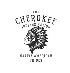 the cherokee indians nation vector image