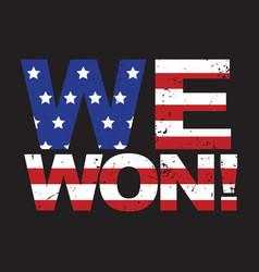 vienna austria november 9 we won american flag vector image