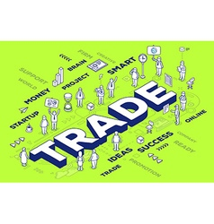 three dimensional word trade with people vector image
