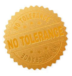 Gold no tolerance medallion stamp vector