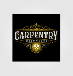 Vintage carpentry woodwork premium logo design vector