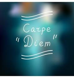Typographic design Carpe Diem vector image vector image