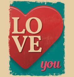 Valentines day poster retro vintage design love vector