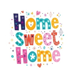 Home sweet home typography lettering decorative vector