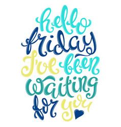 hello friday poster vector image
