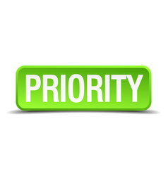 Priority green 3d realistic square isolated button vector
