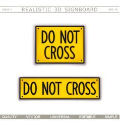 signboard design do not cross crime scene vector image