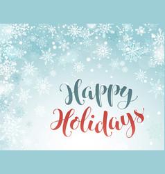 happy holidays greeting card vector image