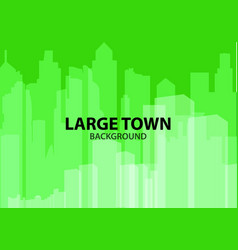 green background for poster large town or design vector image