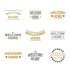Welcome home collection Set of labels emblems vector image