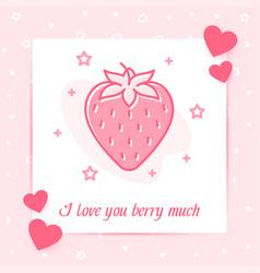 Strawberry heart valentine card love text vector