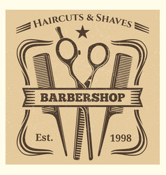 Vintage barbershop label desing on grunge vector