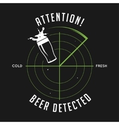 Attention beer detected print Chalkboard vintage vector image