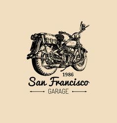 Custom garage logo hand drawn motorcycle vector