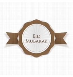 Eid Mubarak realistic greeting Label vector
